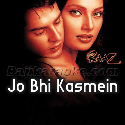 Jo Bhi Kasmein Khaayi Thi - Karaoke Mp3