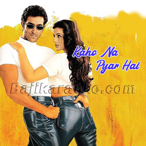 Kaho Na Pyar Hai - Karaoke Mp3