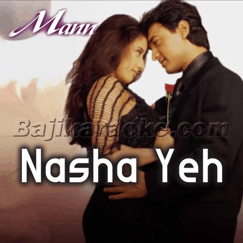Nasha Yeh Pyar Ka Nasha Hai - Karaoke Mp3