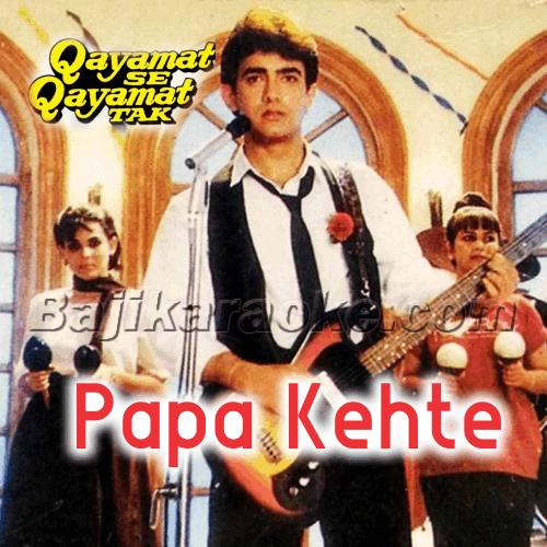 Papa Kehte Hain Bada Naam Karega - Karaoke Mp3