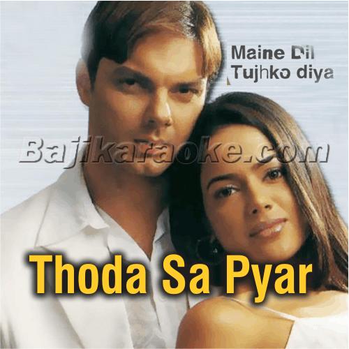 Thoda Sa Pyar Hua Hai - Karaoke Mp3