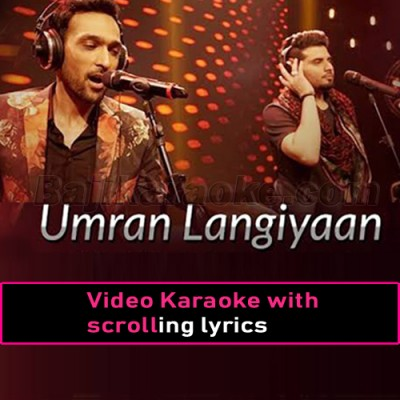 Umran Langiyan - Coke Studio - Video Karaoke Lyrics