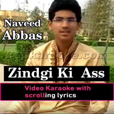 Zindagi Di Aas lay K Kisy Kol Na Ja - Christian - Video Karaoke Lyrics | Naveed Abbas