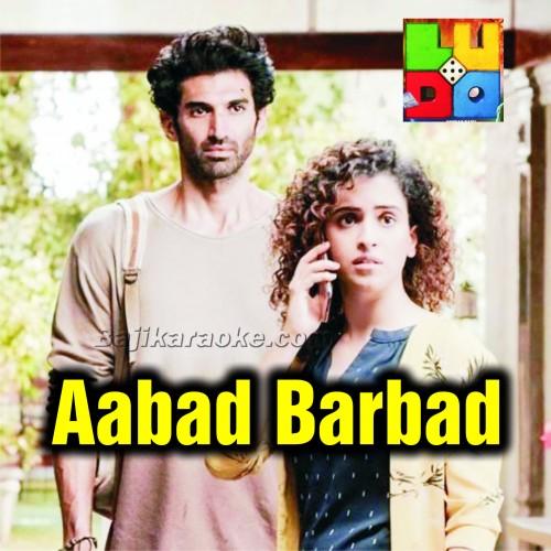 Aabaad Barbaad - Karaoke Mp3