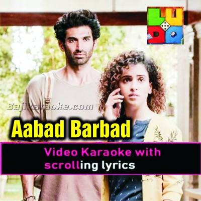 Aabaad Barbaad - Video Karaoke Lyrics