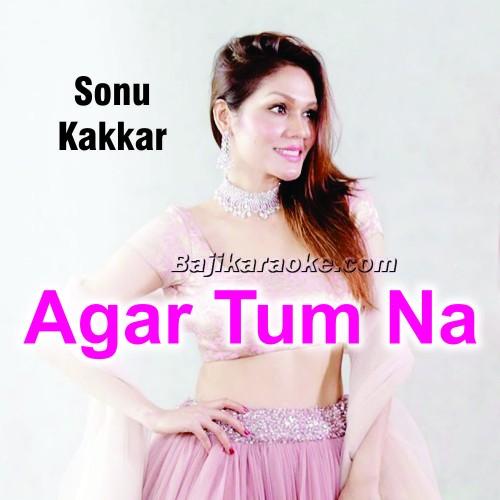 Agar Tum Na Hote - Humein Aur Jeene Ki - Cover - Karaoke Mp3