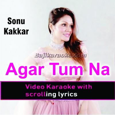 Agar Tum Na Hote - Humein Aur Jeene Ki - Cover - Video Karaoke Lyrics