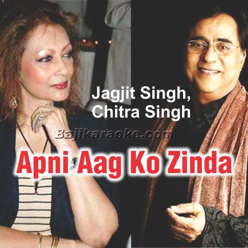 Apni Aag Ko Zinda - Ghazal - Karaoke Mp3