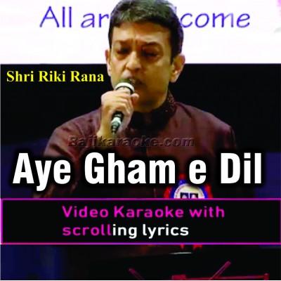 Aye Gham E Dil Kya Karoon - Full Lenght - Cover - Video Karaoke Lyrics