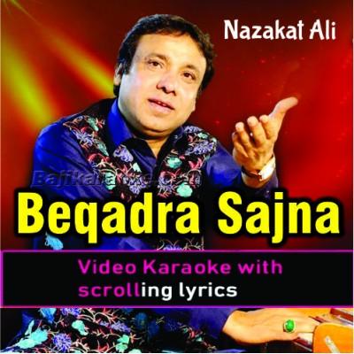 Beqadra Need Na Aave - Punjabi - Video Karaoke Lyrics