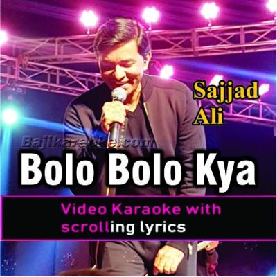 Bolo Bolo Kya Dekha - Video Karaoke Lyrics