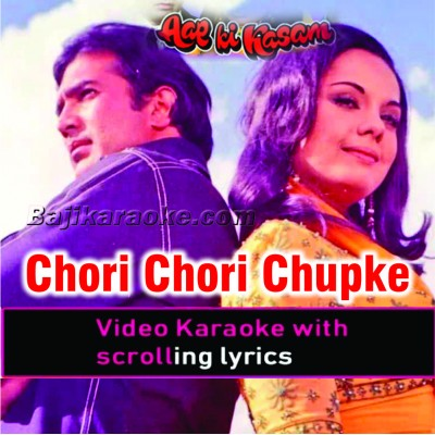 Chori Chori Chupke Chupke - Video Karaoke Lyrics