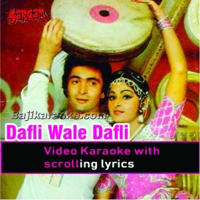 Dafli wale Dafli Baja - Video Karaoke Lyrics