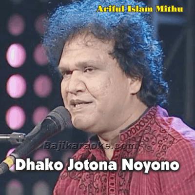 Dhako Jotona Noyono Du Haate - Bangla - Karaoke Mp3