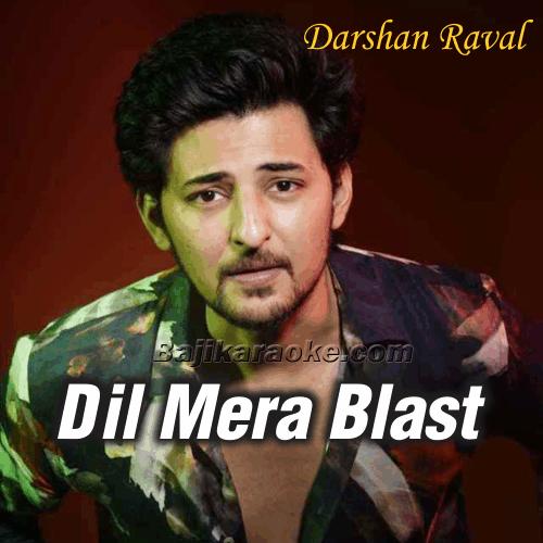 Dil Mera Blast - Karaoke Mp3