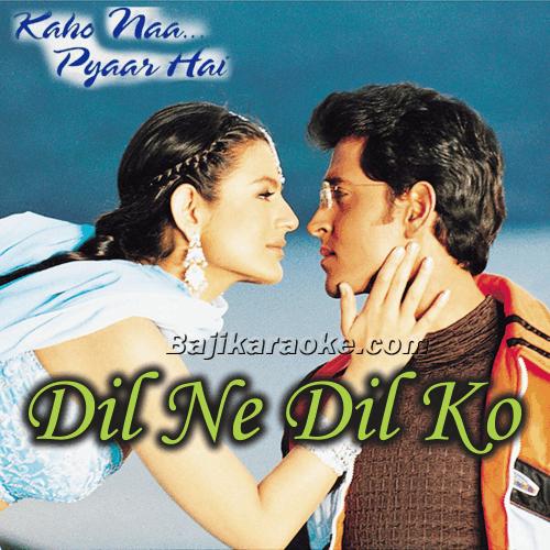 Dil Ne Dil Ko Pukara - Without Chorus - Karaoke Mp3
