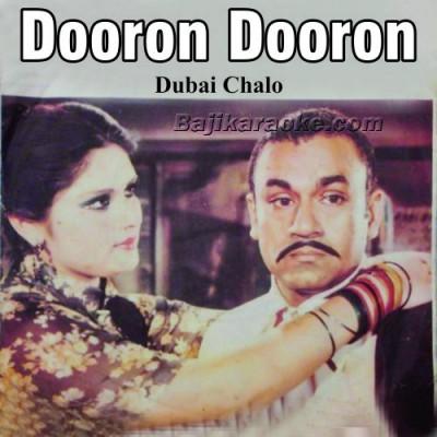 Dooron Dooron Akhiyan Mare - Karaoke Mp3