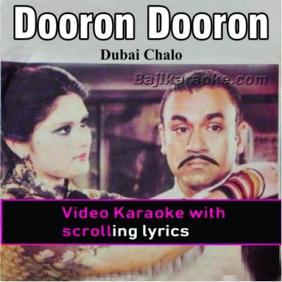 Dooron Dooron Akhiyan Mare - Video Karaoke Lyrics