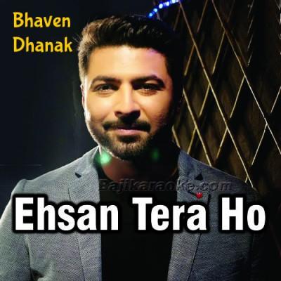 Ehsan Tera Ho Ga - Cover - Karaoke Mp3
