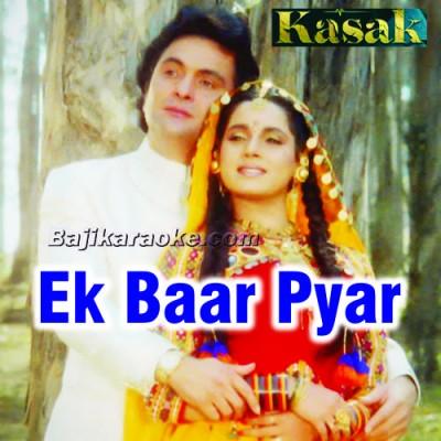 Ek Baar Pyar Ka Mauqa To - Karaoke Mp3