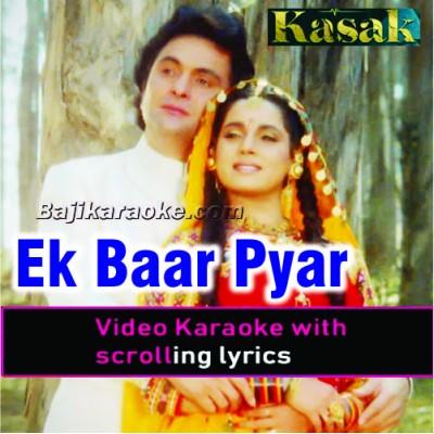 Ek Baar Pyar Ka Mauqa To - Video Karaoke Lyrics