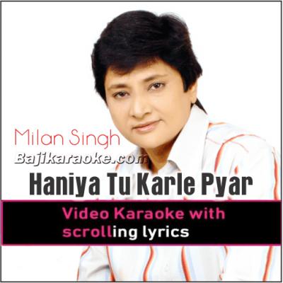 Haniya Tu Karle Pyar - Punjabi - Video Karaoke Lyrics