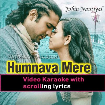Humnava Mere - Video Karaoke Lyrics