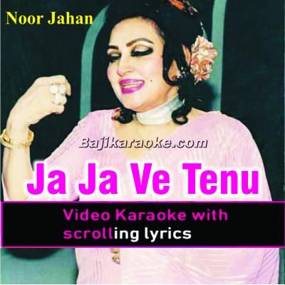 Ja Ja Ve Tenu Dil Ditta - Punjabi - Video Karaoke Lyrics