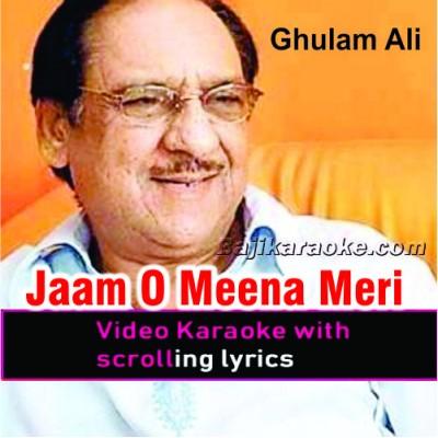 Jaam O Meena Meri Nazaron Se - Ghazal - Video Karaoke Lyrics