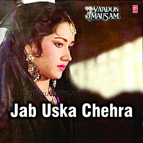Jab Uska Chehra Mahkega - Karaoke Mp3