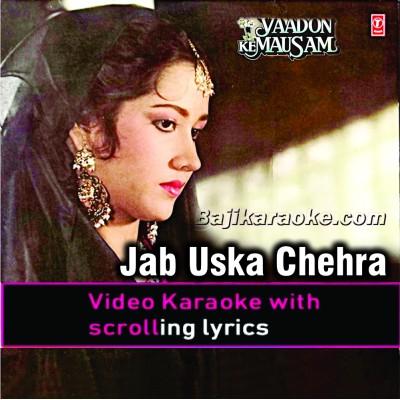 Jab Uska Chehra Mahkega - Video Karaoke Lyrics