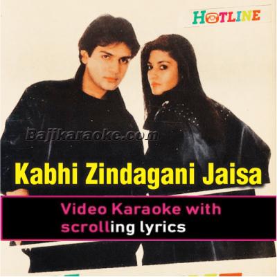 Kabhi Zindagani Jaisa - Video Karaoke Lyrics