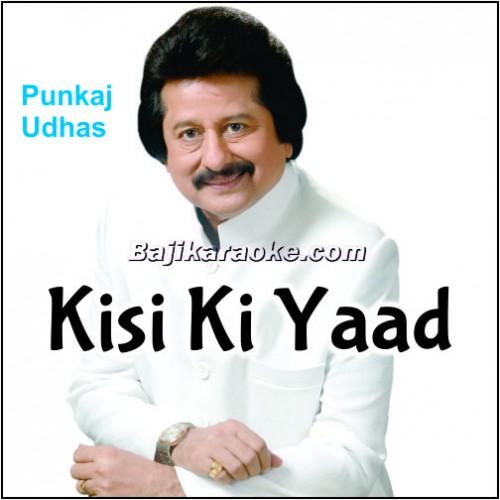 Kisi Ki Yaad Mere Aas Paas - Karaoke Mp3