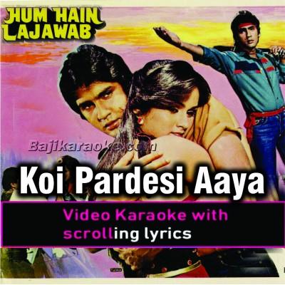 Koi Pardesi Aaya Pardes Mein - Video Karaoke Lyrics