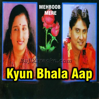 Kyun Bhala Aap Dil Jalate Hain - Karaoke Mp3