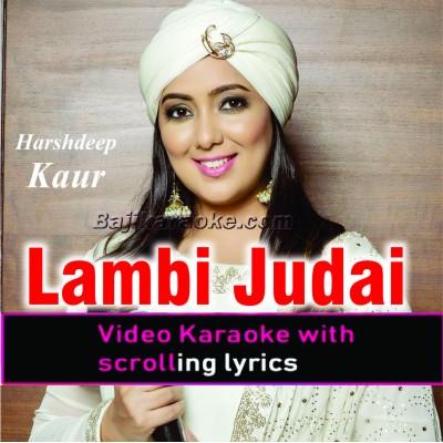Lambi Judai - Live - Video Karaoke Lyrics