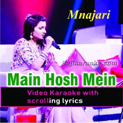 Main Hosh Mein Tha - Ghazal Show - Video Karaoke Lyrics