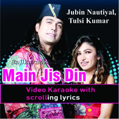 Main Jis Din Bhula Doon - Video Karaoke Lyrics