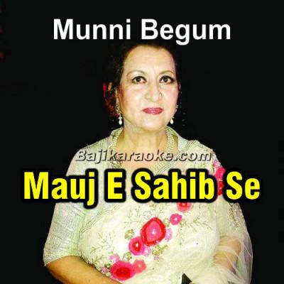 Mauj-E-Sahib Se Milo - Ghazal - Karaoke Mp3