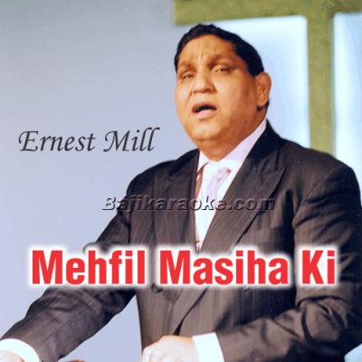 Mehfil Masiha Ki - Christian - Karaoke Mp3