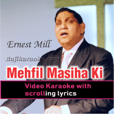 Mehfil Masiha Ki - Christian - Video Karaoke Lyrics