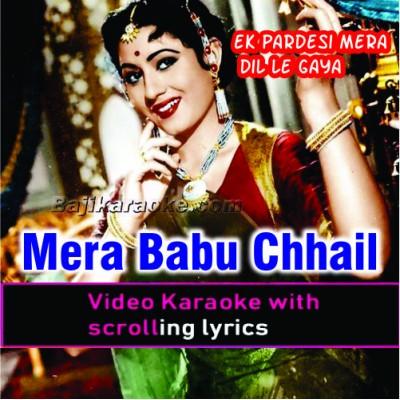 Mera Babu Chhail Chhabila - Video Karaoke Lyrics