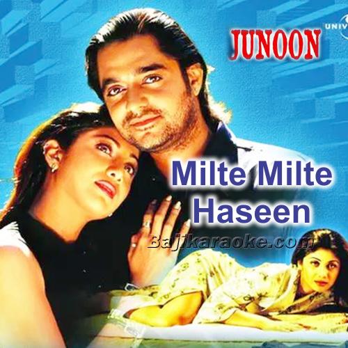 Milte Milte Haseen Wadiyon Mein - Karaoke Mp3