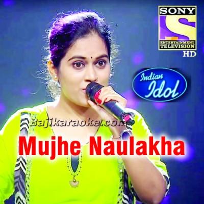 Mujhe Naulakha - Indian Idol 12 - Karaoke Mp3