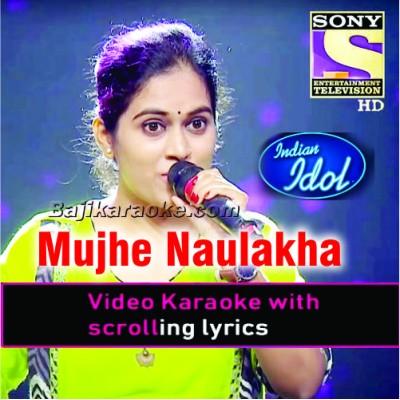 Mujhe Naulakha - Indian Idol 12 - Video Karaoke Lyrics