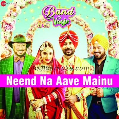 Neend Na Aave Mainu - Punjabi - Karaoke Mp3