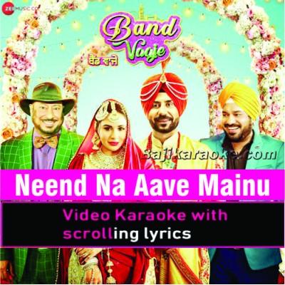 Neend Na Aave Mainu - Punjabi - Video Karaoke Lyrics