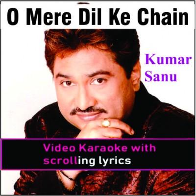 O Mere Dil Ke Chain - Video Karaoke Lyrics