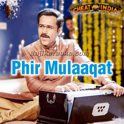 Phir Mulaaqat Hogi - Karaoke Mp3