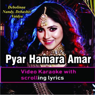 Pyar Hamara Amar Rahe Ga - Cover - Video Karaoke Lyrics